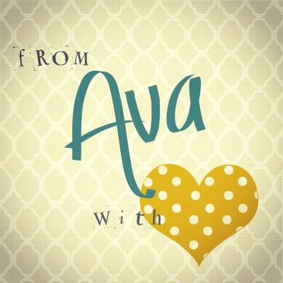 from Ava with love